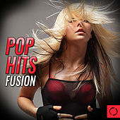 Pop Hits Fusion by Various Artists