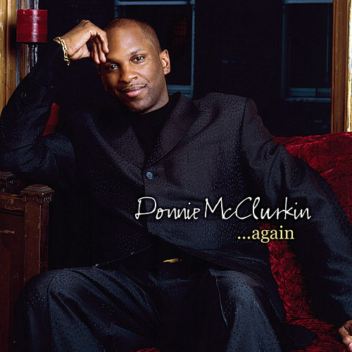 Donnie McClurkin... Again by Donnie McClurkin