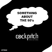 Something About 90's - EP de Various Artists