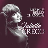 Mes Plus Belles Chansons by Juliette Greco