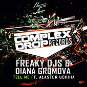 Tell Me (Radio Mix) (feat. Alastor Uchiha) by Freaky DJ's