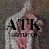 Narration de Atk