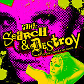 Search & Destroy de Sofia