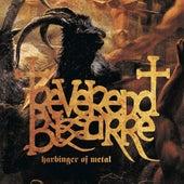 Harbinger Of Metal by Reverend Bizarre