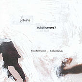 Who Knows? by Joleste