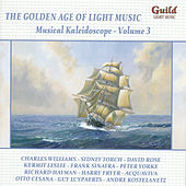 The Golden Age of Light Music: Musical Kaleidoscope - Volume 3 de Various Artists