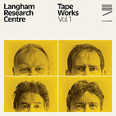 Tape Works Vol. 1 by Langham Research Centre