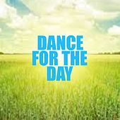 Dance For The Day by Various Artists