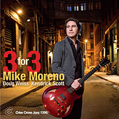 Three for Three by Mike Moreno