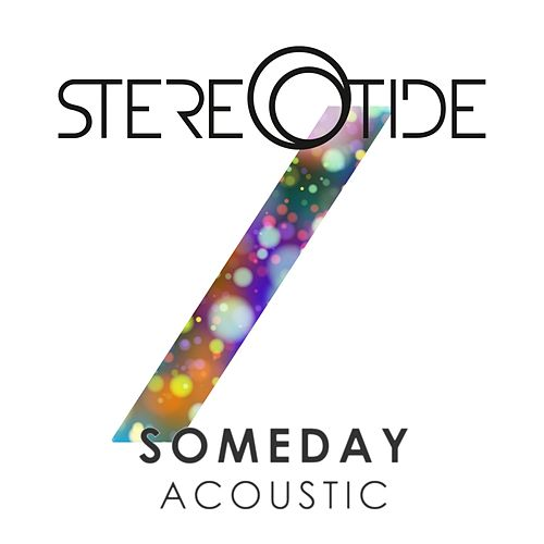 Someday (Acoustic) by Stereotide