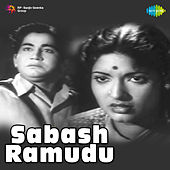Sabash Ramudu (Original Motion Picture Soundtrack) de Various Artists