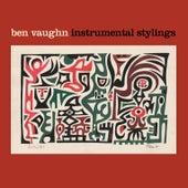 Instrumental Stylings by Ben Vaughn