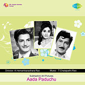Aada Paduchu (Original Motion Picture Soundtrack) de Various Artists