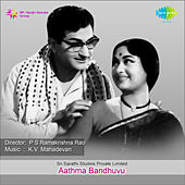 Aathma Bandhuvu (Original Motion Picture Soundtrack) de Various Artists