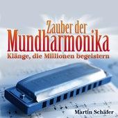 Zauber der Mundharmonika von Martin Schäfer