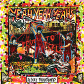 Fever To Tell (Deluxe Remastered) von Yeah Yeah Yeahs