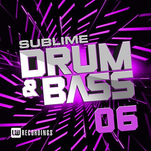 Sublime Drum & Bass, Vol. 06 - EP by Various Artists