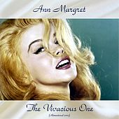 The Vivacious One (Remastered 2017) by Ann-Margret