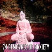 74 Removals Of Anxiety de Meditación Música Ambiente