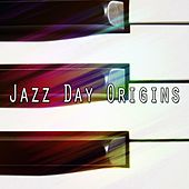 Jazz Day Origins by Bar Lounge