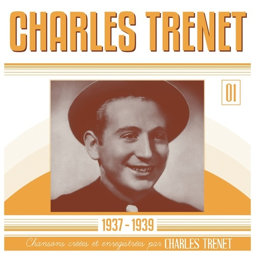 1937 - 1939 (Remasterisé en 2017) de Charles Trenet