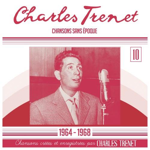 Chansons sans époques: 1964 - 1968 (Remasterisé en 2017) de Charles Trenet