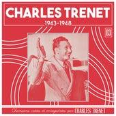 1943 - 1948 (Remasterisé en 2017) von Charles Trenet