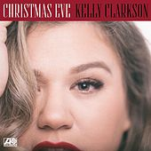Christmas Eve von Kelly Clarkson