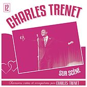 Charles Trenet sur scène (Live; Remasterisé en 2017) by Charles Trenet
