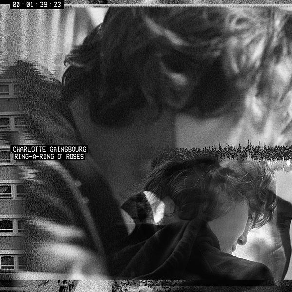 Ring A Ring Ou0027 Roses By Charlotte Gainsbourg