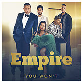 You Won't (feat. Jussie Smollett) von Empire Cast