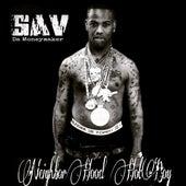 Neighborhood Hotboy von Sav Da Money Maker