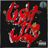 Light The Way by Mikky Ekko