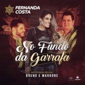 No Fundo Da Garrafa von Bruno & Marrone