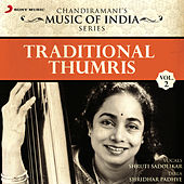 Traditional Thumris, Vol. 2 by Shruti Sadolikar