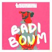 Badi Boum (feat. Tsunami) by Felix Snow