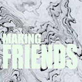 Making Friends by Various Artists