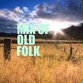 Mix Of Old Folk de Various Artists