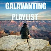 Galavanting Playlist von Various Artists
