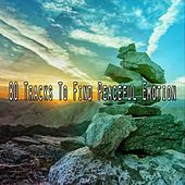 80 Tracks To Find Peaceful Emotion de Zen Meditation and Natural White Noise and New Age Deep Massage