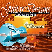 Romantic Instrumentals: Guitar Dreams von Jack Fender