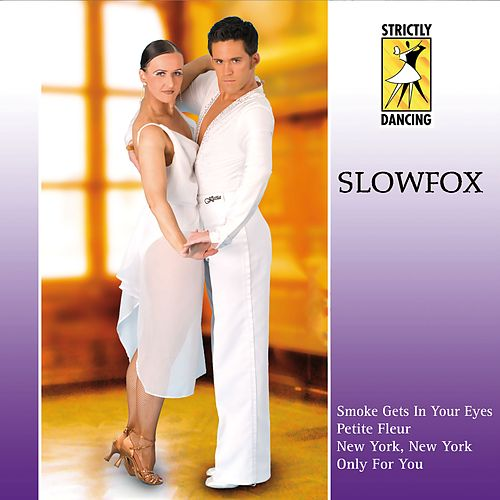 Strictly Dancing: Slowfox by Various Artists
