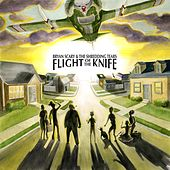 Flight of the Knife by Bryan Scary