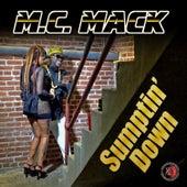 Sumptin' Down by M.C. Mack
