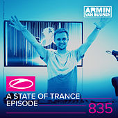 A State Of Trance Episode 835 (Who's Afraid Of 138?! Special) von Various Artists