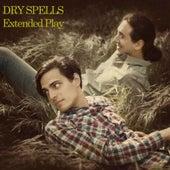 Dry Spells - EP by Dry Spells