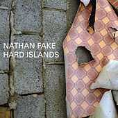Hard Islands by Nathan Fake