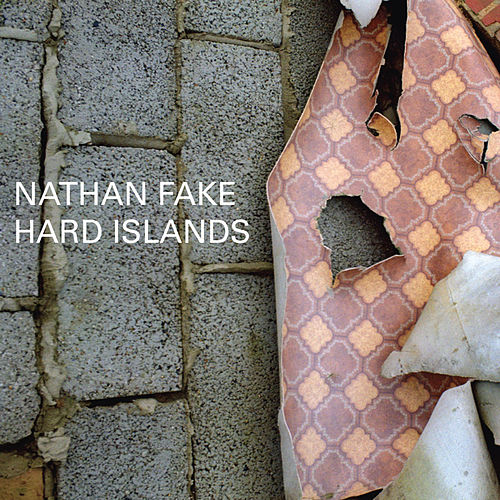 Hard Islands by Nathan Fake