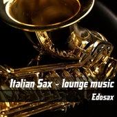 Italian sax lounge music by Edosax