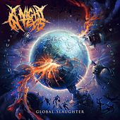 Global Slaughter by A Night In Texas